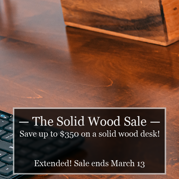 The Solid Wood Sale