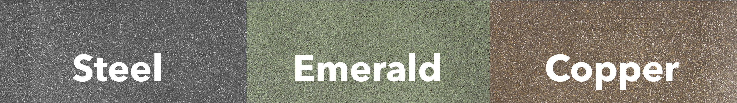 Granite mats are available in Steel, Emerald, and Copper.