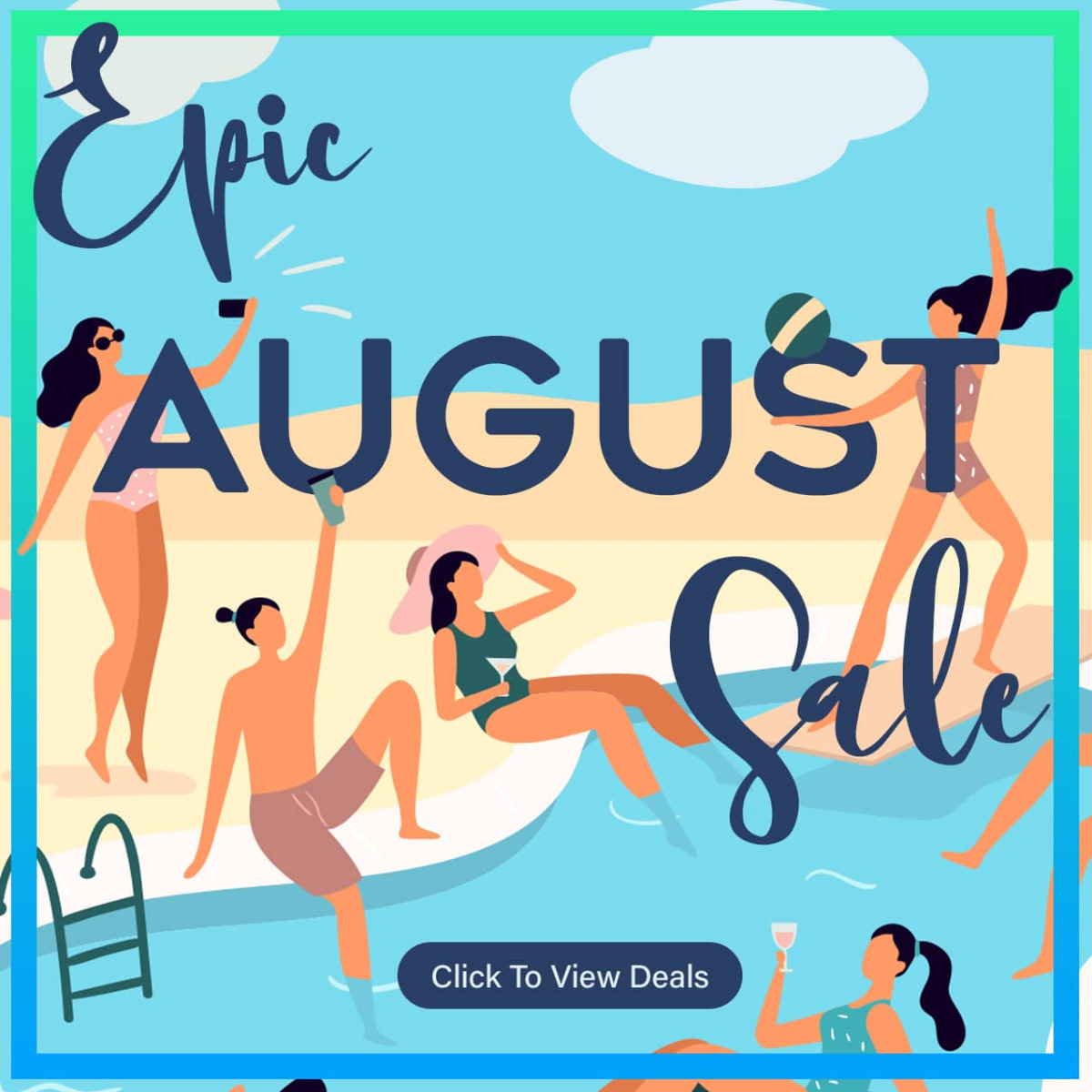 Epic August Sale