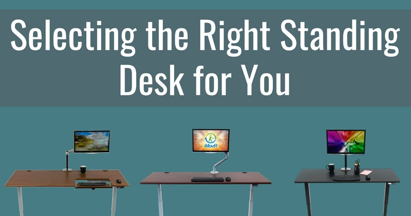 Selecting the Right iMovR Standing Desk for You